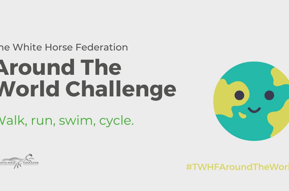 The White Horse Federation Around the World Challenge